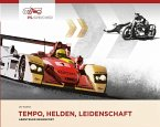 Tempo, Helden, Leidenschaft - Abenteuer Rennsport