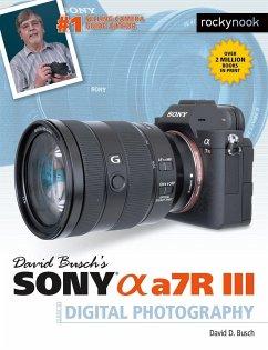 David Busch´s Sony Alpha A7R III