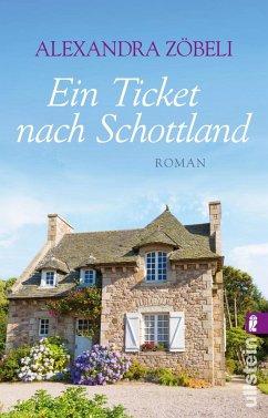 Ein Ticket nach Schottland - Zöbeli, Alexandra