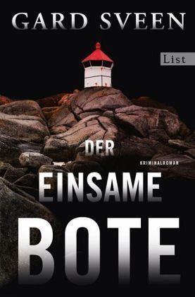 Der einsame Bote / Kommissar Tommy Bergmann Bd.3 - Sveen, Gard