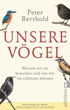 Unsere Vögel - Berthold, Peter