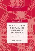 Postcolonial Portuguese Migration to Angola