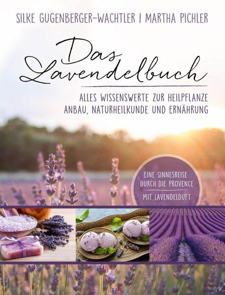 Das Lavendelbuch - Gugenberger-Wachtler, Silke; Pichler, Martha