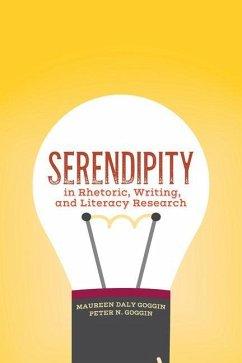 Serendipity in Rhetoric, Writing, and Literacy ...
