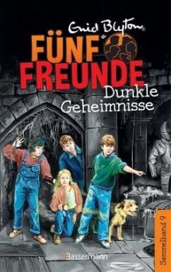 Dunkle Geheimnisse / Fünf Freunde Doppelbände Bd.9 - Blyton, Enid