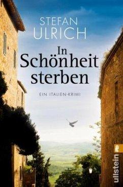 In Schönheit sterben / Robert Lichtenwald Bd.2 - Ulrich, Stefan