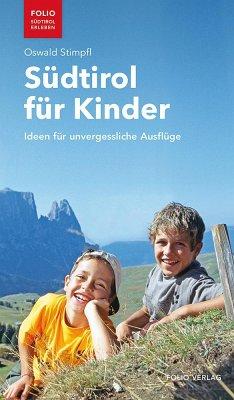 Südtirol für Kinder - Stimpfl, Oswald