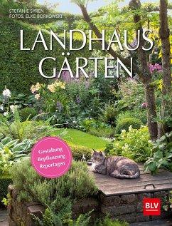 Landhaus-Gärten - Borkowski, Elke; Syren, Stefanie