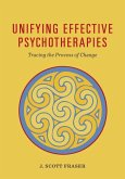 Unifying Effective Psychotherapies: Tracing the Process of Change