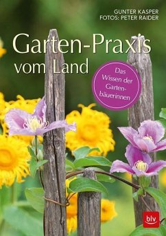Garten-Praxis vom Land - Kasper, Gunter; Raider, Peter