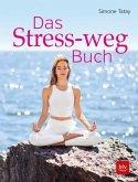 Das Stress-weg-Buch