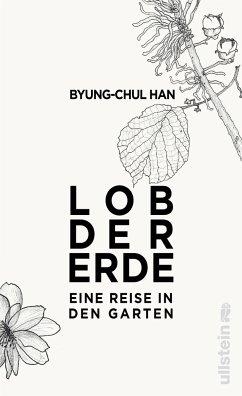 Lob der Erde - Han, Byung-Chul