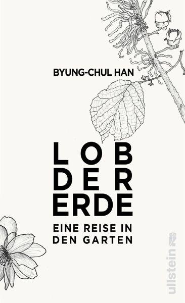 0a86d5e2e51985 Lob der Erde von Byung-Chul Han portofrei bei bücher.de bestellen