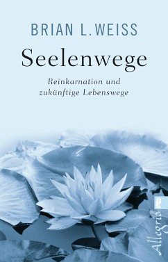 Seelenwege - Weiss, Brian L.