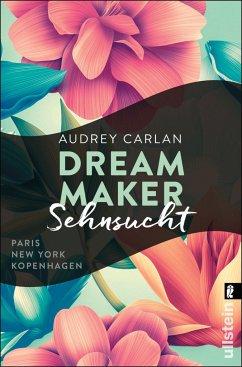 Sehnsucht / Dream Maker Bd.1 - Carlan, Audrey