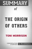 Summary of the Origin of Others by Toni Morrison - Conversation Starters