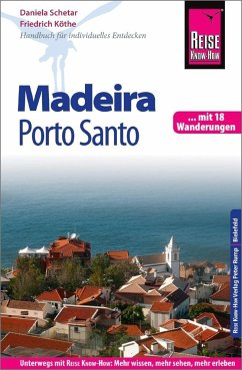 Reise Know-How Reiseführer Madeira und Porto Sa...
