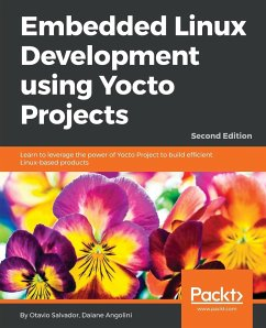 Embedded Linux Development using Yocto Projects