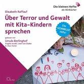 Über Terror und Gewalt mit Kita-Kindern sprechen, 1 Audio-CD