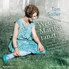 Wenn Martha tanzt, 6 Audio-CDs - Saller, Tom