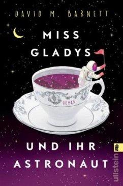 Miss Gladys und ihr Astronaut - Barnett, David M.