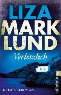 Verletzlich / Annika Bengtzon Bd.11 - Marklund, Liza
