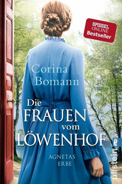 Agnetas Erbe / Die Frauen vom Löwenhof Bd.1 - Bomann, Corina