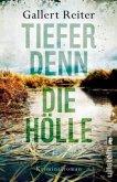 Tiefer denn die Hölle / Martin Bauer Bd.2