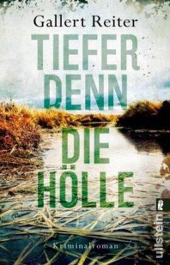 Tiefer denn die Hölle / Martin Bauer Bd.2 - Gallert, Peter; Reiter, Jörg
