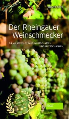Der Rheingauer Weinschmecker - Bock, Oliver