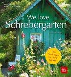 We love Schrebergarten
