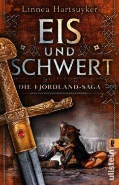 Eis und Schwert / Fjordlandsaga Bd.2 - Hartsuyker, Linnea