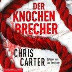 Der Knochenbrecher, 6 Audio-CDs