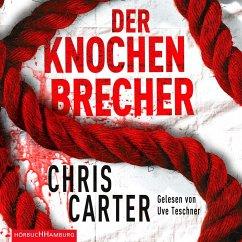 Der Knochenbrecher / Detective Robert Hunter Bd.3 (6 Audio-CDs) - Carter, Chris