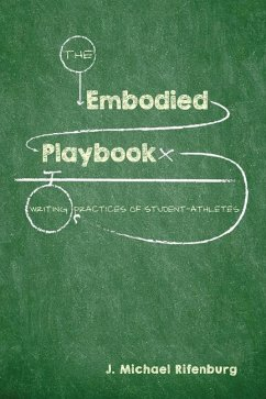 The Embodied Playbook: Writing Practices of Stu...