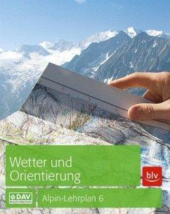 Wetter und Orientierung - Bolesch, Rainer; Hoffmann, Michael; Hofmann, Gerhard