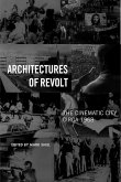 Architectures of Revolt: The Cinematic City Circa 1968