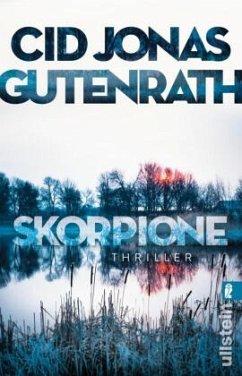 Skorpione / Sascha Simoneit Bd.1 - Gutenrath, Cid J.