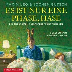 Es ist nur eine Phase, Hase, 3 Audio-CDs - Leo, Maxim; Gutsch, Jochen