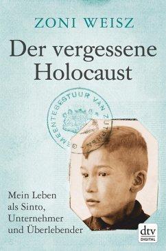 Der vergessene Holocaust (eBook, ePUB) - Weisz, Zoni