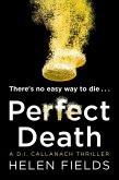 Perfect Death: The gripping new crime book you won't be able to put down! (A DI Callanach Thriller, Book 3) (eBook, ePUB)