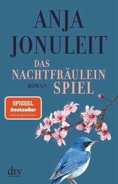 Das Nachtfräuleinspiel (eBook, ePUB) - Jonuleit, Anja