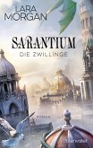 Die Zwillinge / Sarantium Bd.1 (eBook, ePUB)