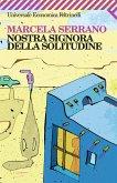 Nostra Signora della solitudine (eBook, ePUB)