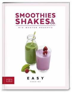 Smoothies, Shakes & Co. (Mängelexemplar) - ZS-Team