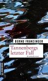 Tannenbergs letzter Fall (Mängelexemplar)