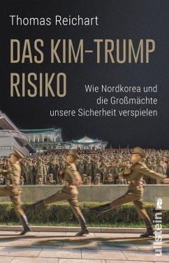 Das Kim-Trump-Risiko (eBook, ePUB) - Reichart, Thomas