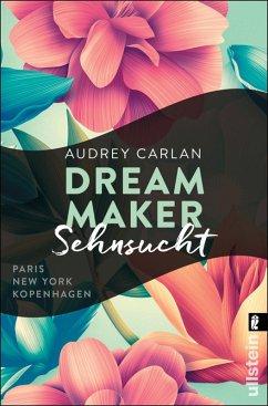 Sehnsucht / Dream Maker Bd.1 (eBook, ePUB) - Carlan, Audrey