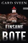 Der einsame Bote / Kommissar Tommy Bergmann Bd.3 (eBook, ePUB)