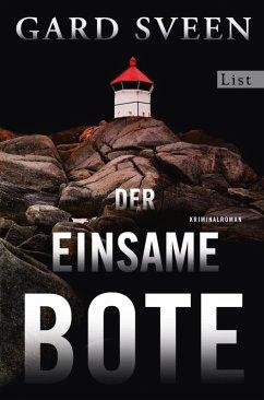 Der einsame Bote / Kommissar Tommy Bergmann Bd.3 (eBook, ePUB) - Sveen, Gard